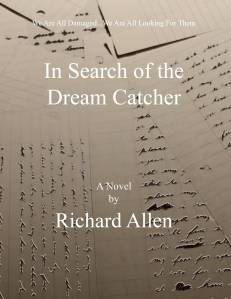 In Search of the Dream Catcher working cover